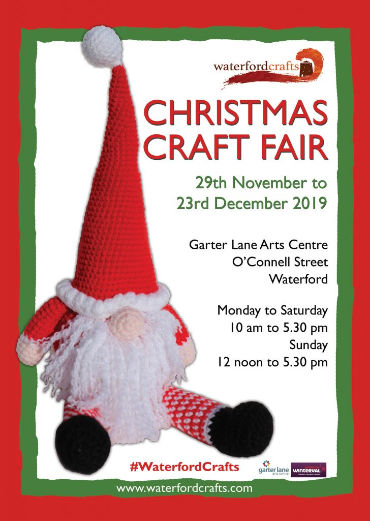 Waterford Crafts Christmas Craft Fair 2019 Poster. 29th November to 23rd December 2019 in the Garter Lane Arts Centre, Waterford.